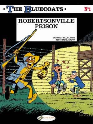 Bluecoats, The Vol.1: Robertsonville Prison