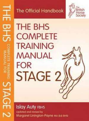 BHS Complete Training Manual for Stage 2 de Islay Auty