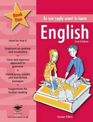 So You Really Want to Learn English