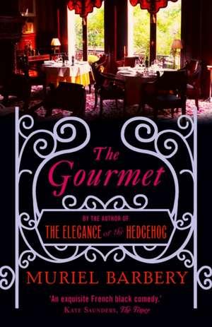 The gourmet de Muriel Barbery