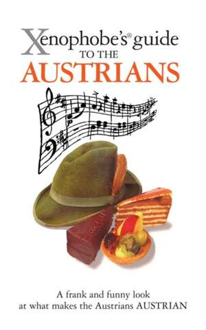 Xenophobes Guide To The Austrians