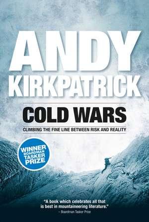 Cold Wars de Andy Kirkpatrick