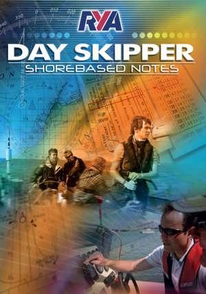 RYA Day Skipper Shorebased Notes de  Royal Yachting Association