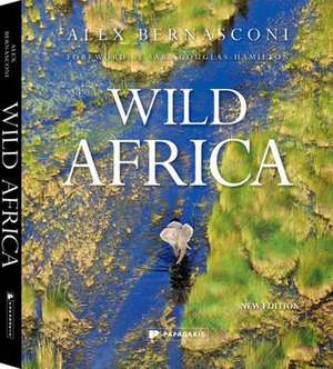 Wild Africa: New Edition de Alex Bernasconi