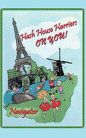 Hash House Harriers - On You! de Mark Williams