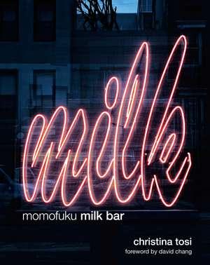 Momofuku Milk Bar de Christina Tosi