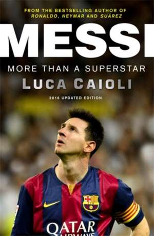 Messi – 2016 Updated Edition