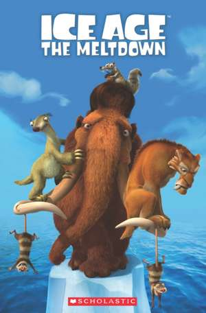 Ice Age 2: The Meltdown de Nicole Taylor