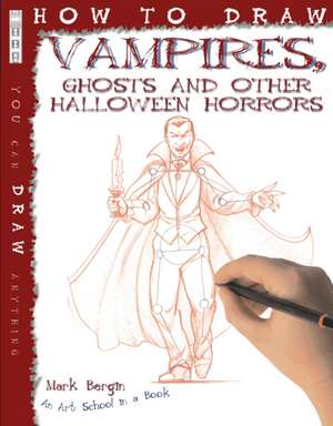 How to Draw Vampires, Ghosts and Other Halloween Horrors