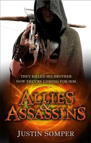 Somper, J: Allies and Assassins de Justin Somper