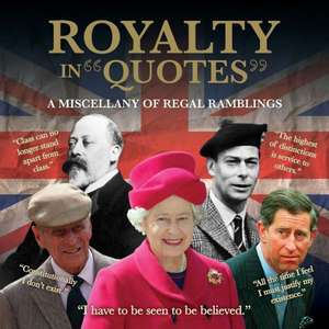 Royalty in Quotes
