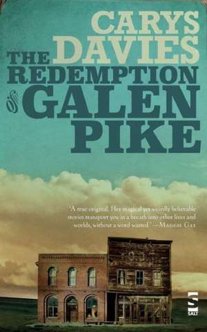 The Redemption of Galen Pike imagine
