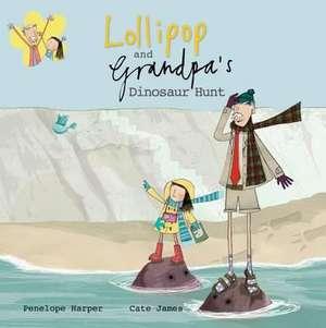 Lollipop and Grandpa's Dinosaur Hunt