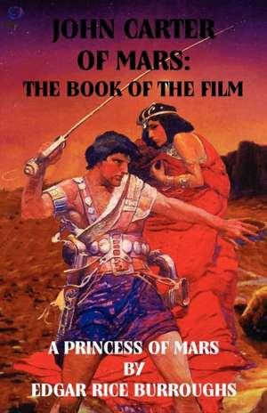 John Carter of Mars de Edgar Rice Burroughs