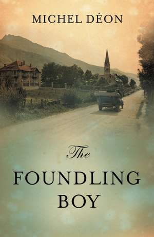 The Foundling Boy:  The Woman Who Invented Beauty de Michel Deon