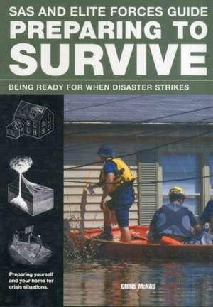 Preparing to Survive de Chris McNab