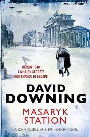 Downing, D: Masaryk Station de David Downing