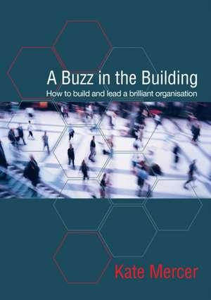 A Buzz in the Building de Kate Mercer