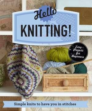 Hello Knitting! de Sarah Hazell