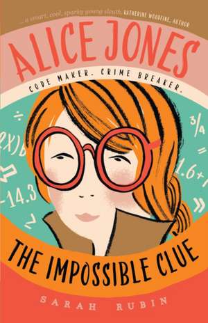 Alice Jones 01: The Impossible Clue