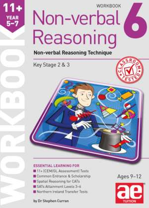 11+ Non-Verbal Reasoning Year 5-7 Workbook 6: Non-Verbal Reasoning Technique