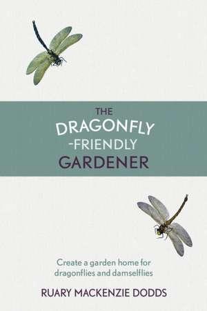 The Dragonfly-Friendly Gardener imagine