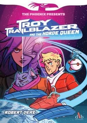 Troy Trailblazer (The Phoenix Presents)