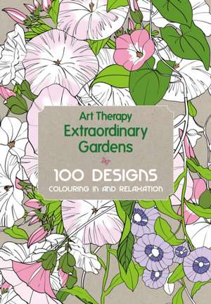 Art Therapy:  100 Designs, Colouring in and Relaxation de Sophie Leblanc