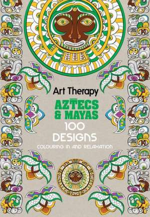 Art Therapy:  100 Designs Colouring in and Relaxation de Michel Solliec
