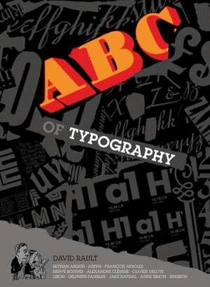 The ABC of Typography de Delphine Panique