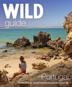 The Wild Guide Portugal de Edwina Pitcher