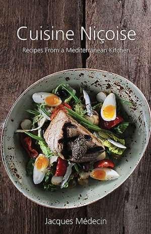 Cuisine Nicoise de Jacques Medecin