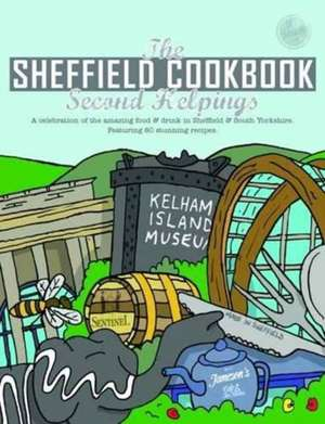 Sheffield Cook Book: Second Helpings de Kate Eddison