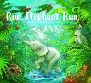 Run, Elephant, Run