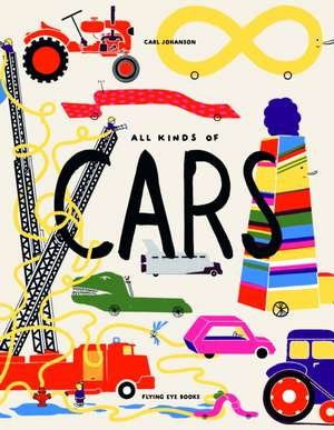 All Kinds of Cars de Carl Johanson