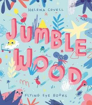 Jumble Wood de Helena Covell