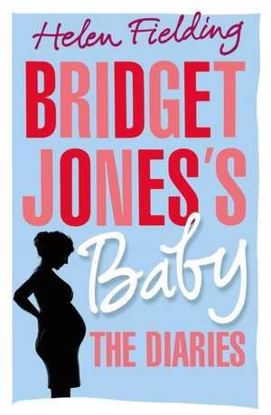 Bridget Jones's Baby de Helen Fielding
