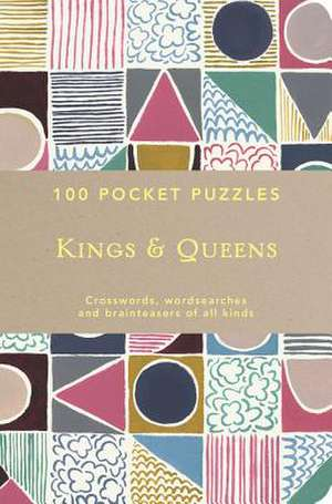 Kings and Queens: 100 Pocket Puzzles imagine