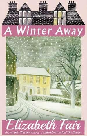 A Winter Away