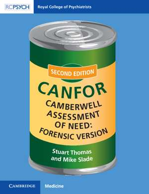 Camberwell Assessment of Need: Forensic Version: CANFOR de Stuart Thomas