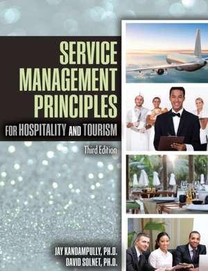 Service Management Principles for Hospitality & Tourism de David (Associate professor of service management and hospitalityThe University of Queensland's Business School Solnet