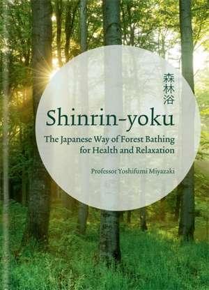 Shinrin-yoku de Yoshifumi Miyazaki
