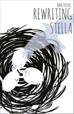 Rewriting Stella de Dan Tuttle