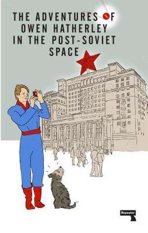 Post-Soviet Space de Owen Hatherley