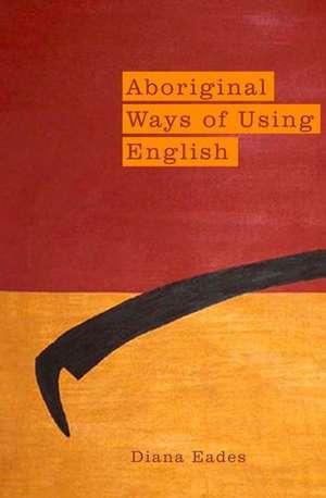 Aboriginal Ways of Using English imagine