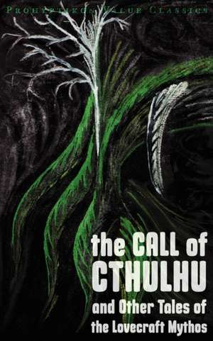The Call of Cthulhu and Other Tales of the Lovecraft Mythos de H. P. Lovecraft