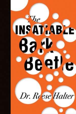 The Insatiable Bark Beetle imagine