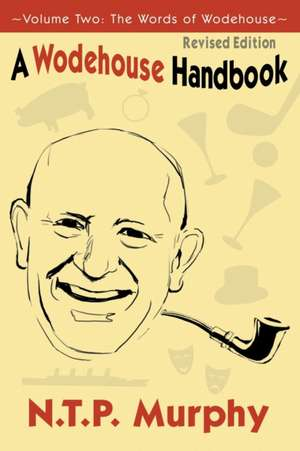 A Wodehouse Handbook de N. T. P. Murphy