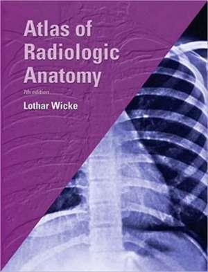 Atlas of Radiologic Anatomy