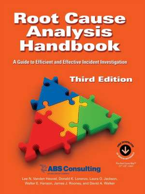 Root Cause Analysis Handbook de Lee N. Vanden Heuvel